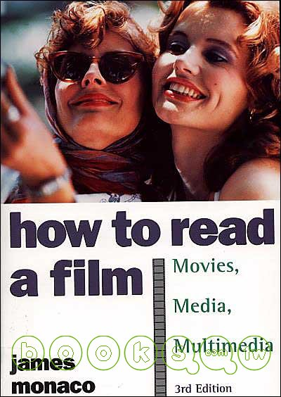 How to read a film :  movies, media, multimedia /
