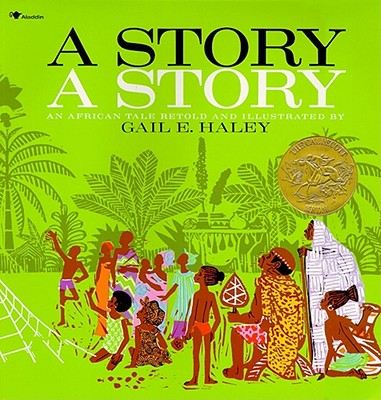 A story, a story :  an African tale /