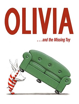 Olivia-- and the missing toy 封面