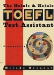 The Heinle & Heinle TOEFL test assistant :  vocabulary /
