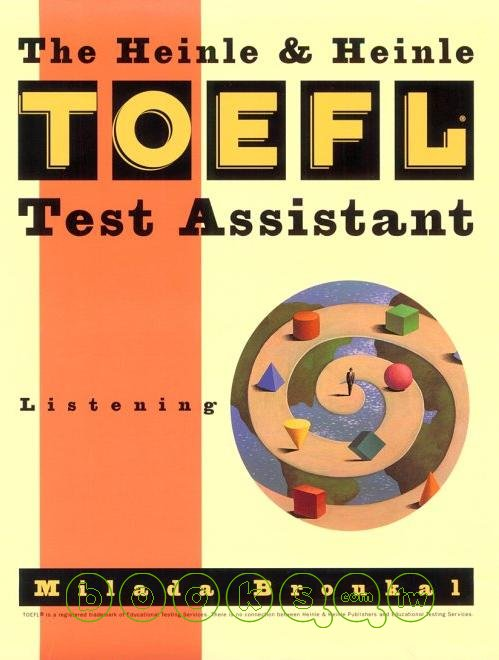 The Heinle & Heinle TOEFL test assistant :  listening /