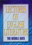 Lectures on English literature, Vol.1 :  the middle ages /