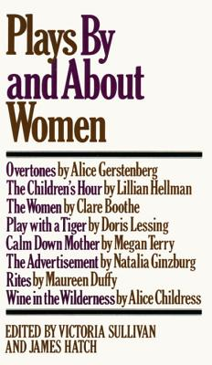 Plays by and About Women An Anthology : An An