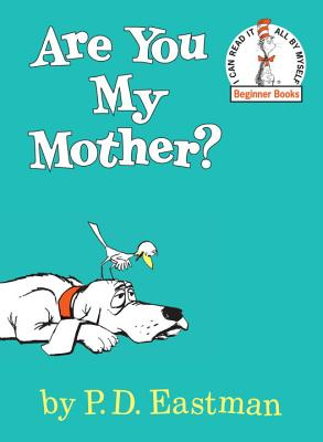 Are you my mother? /