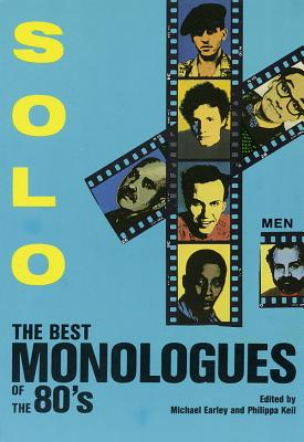 Solo: The Best Monologues of the 80S Men