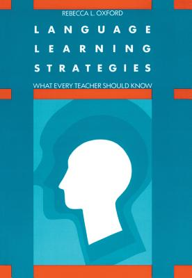Language learning strategies :  what every teacher should know /