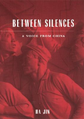 Between Silences: A Voice from China