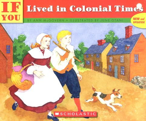 if you lived in colonial times /