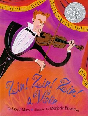 Zin! Zin! Zin!: A Violin