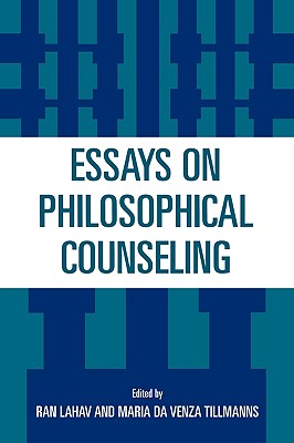 Essays on philosophical counseling /