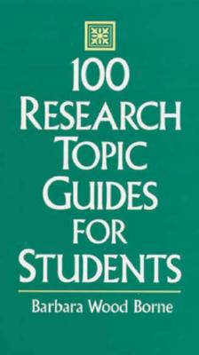 100 research topic guides for students /