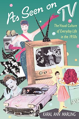 As Seen on TV: The Visual Culture of Everyday