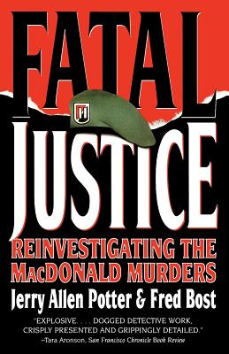 Fatal Justice: Reinvestigating the Macdonald