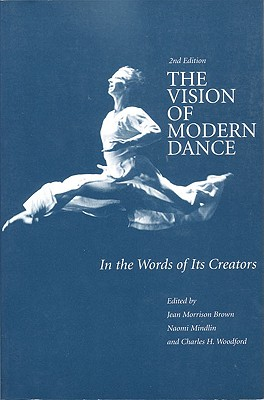 The Vision of Modern Dance: In the Words of I