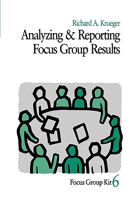 Analyzing & reporting focus group results /