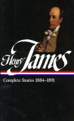 Henry James: Complete Stories 1884~1891
