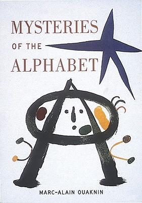 Mysteries of the Alphabet: The Origins of Wri