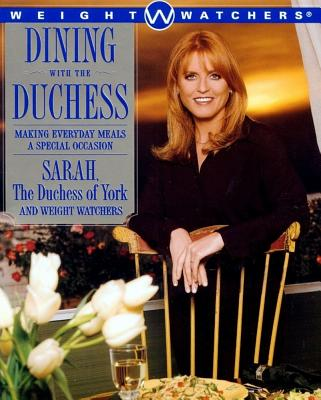 Dining With the Duchess: Making Everyday Meal