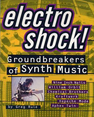 Electro Shock: Groundbreakers of Synth Music