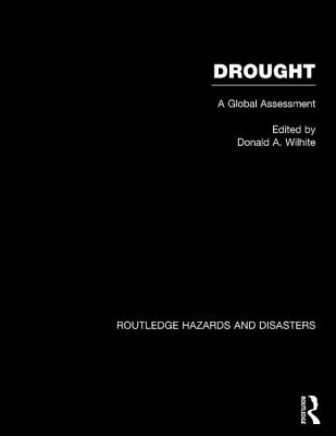 Drought :  a global assessment /
