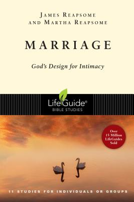 Marriage: God's Design for Intimacy : 11 Stud