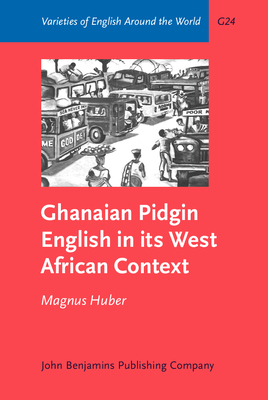 Ghanaian Pidgin English in Its West African C