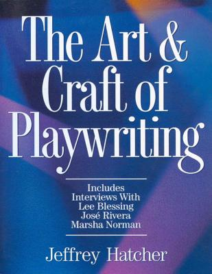 The Art   Craft of Playwriting