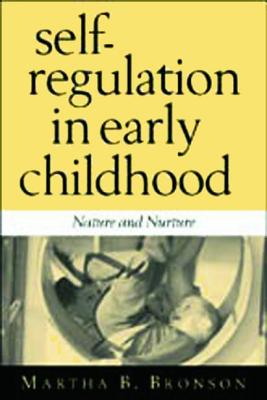 Self-regulation in early childhood :  nature and nurture /