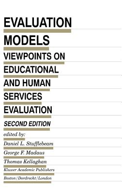 Evaluation models : viewpoints on educational and human services evaluation /