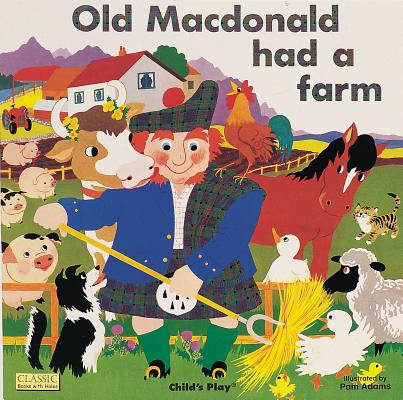 Old Macdonald had a farm /