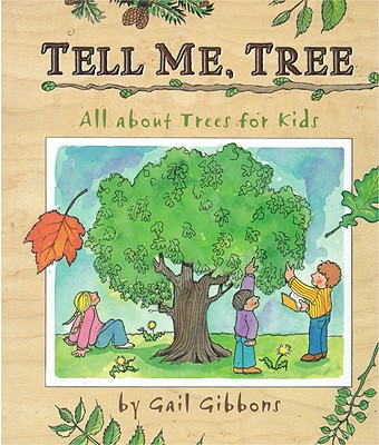 Tell me, tree: all about trees for kids 封面