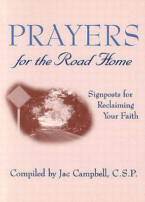 Prayers for the Road Home: Signposts for Recl