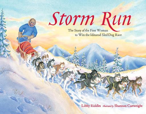 Storm Run: The Story of the First Woman to Wi