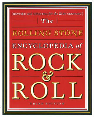 The Rolling Stone Encyclopedia of Rock   Roll