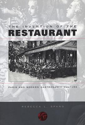The Invention of the Restaurant: Paris and Mo