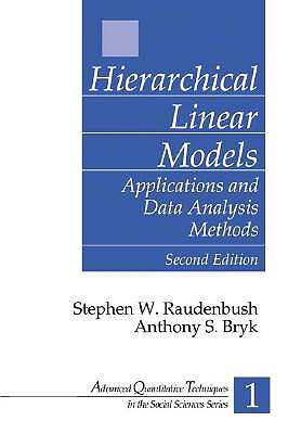 Hierarchical linear models :  applications and data analysis methods /