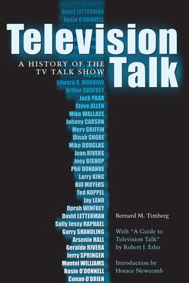 Television Talk: A History of the TV Talk Sho