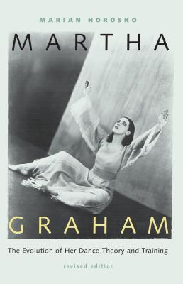 Martha Graham: The Evolution of Her Dance The