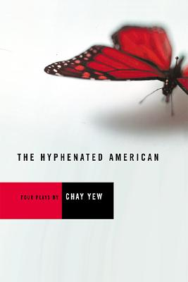 The Hyphenated American: Four Plays : Red Sci