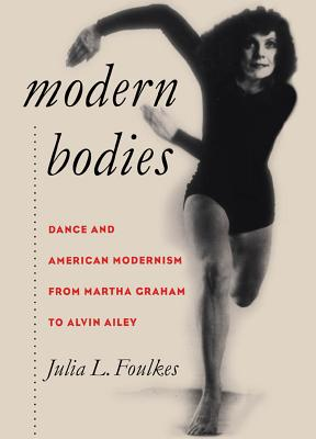Modern Bodies: Dance and American Modernism f