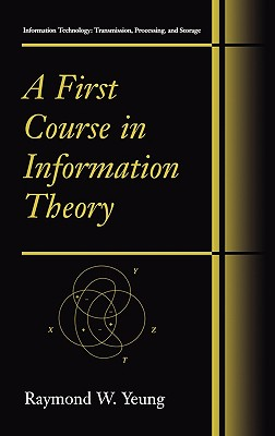 A first course in information theory /