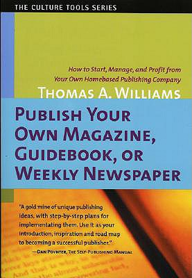 Publish Your Own Magazine Guidebook or Weekly