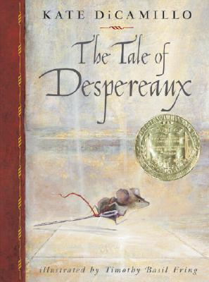 The tale of Despereaux : being the story of a mouse, a princess, some soup, and a spool of thread 封面