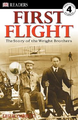 First Flight: The Story of the Wright Brothers