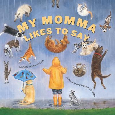My momma likes to say /