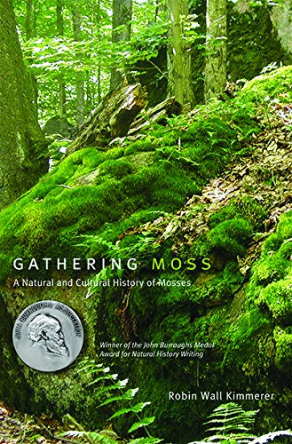 Gathering Moss: A Natural and Cultural Histor