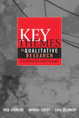 Key themes in qualitative research :  continuities and changes /