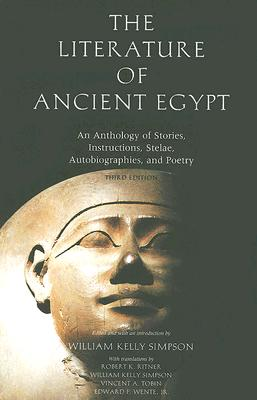 The Literature of Ancient Egypt: An Anthology