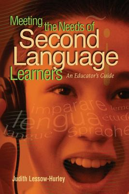 Meeting the needs of second language learners : an educator