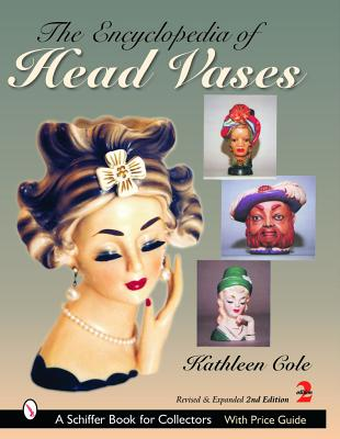 The Encyclopedia of Head Vases